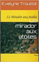 Le mirador aux étoiles (French Edition)