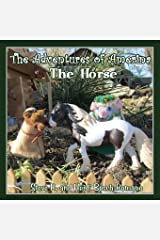 The Adventures of Amerina: The Horse Paperback