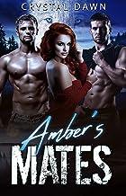 Amber's Mates (Southwest Illinois Pack Book 3)