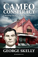 The Cameo Conspiracy: A Shocking True Story of Murder and Injustice (English Edition)