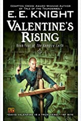 Valentine's Rising: Book Four of the Vampire Earth Kindle Edition