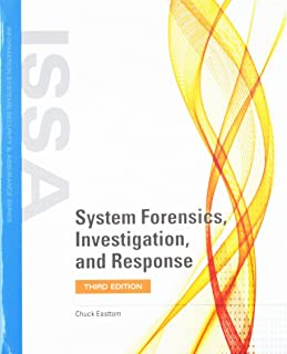 System Forensics, Investigation and Response with Cloud Labs (Information Systems Security & Assurance)