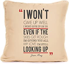 Jason Mraz 'I Won't Give Up' Song Lyrics Throw Pillow Case | 18x18 Inch Cushion Pillow Cover | Gift Idea for Him Her Wife Husband Couples