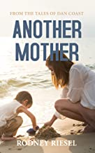 Another Mother (From the Tales of Dan Coast Book 11)