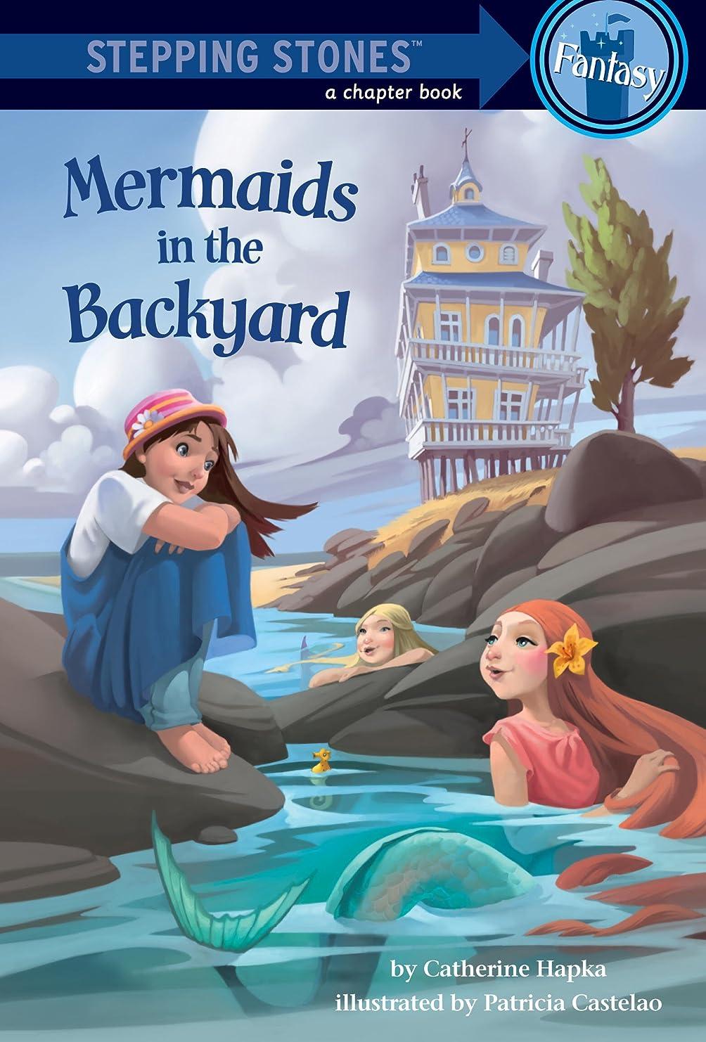 ジャンルせせらぎ知恵Mermaids in the Backyard (A Stepping Stone Book(TM)) (English Edition)