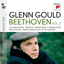 Glenn Gould plays Beethoven: 32 Variations WoO 80;