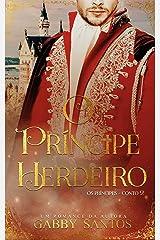 """O príncipe Herdeiro - Série """"Os Príncipes - Conto 2"""" eBook Kindle"""