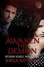 Awaken the Demon (The Demon Series Book 1)