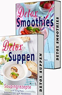 Detox BOX: Smoothies zum Abnehmen, Souping, Detox Suppen, Detox Smooties, 2 in 1 SET, Matcha, Superfood (Low Carb, Detox, Abnehmen, Souping, Smoothies, ... Matcha Tee, Kokosöl) (German Edition)