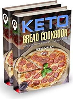 Ketogenic Bread: 2 manuscripts: 48 Low Carb Cookbook Recipes for Keto, Gluten Free Easy Recipes for Ketogenic & Paleo Diets: Bread, Muffin, Waffle, Breadsticks, ... Loss, Delicious & Easy for Beginners 4)