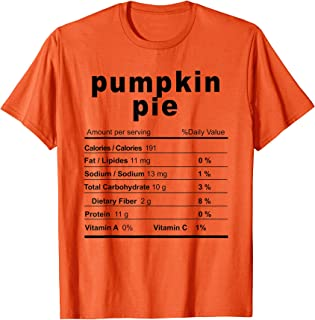 Pumpkin Pie Costume Funny Christmas Food Nutrition Facts T-Shirt