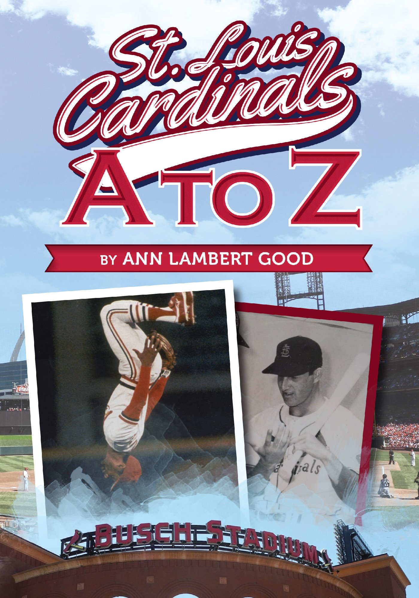 Download St. Louis Cardinals A To Z (English Edition) 