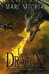 I am Dragon (Dragon Fires Rising Book 2) Kindle Edition