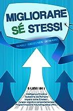 Permalink to Migliorare Sé Stessi: 5 libri in 1 Intelligenza Emotiva – Programmazione Neurolinguistica (PNL) – Autostima da Romano – Impara come Einstein – Terapia Cognitivo Comportamentale (TCC) PDF