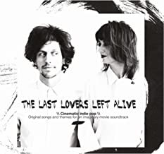 The Last Lovers Left Alive - Cinematic Indie Pop - Original Songs and Themes for an Imaginary Movie Soundtrack