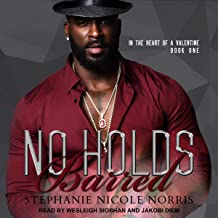 No Holds Barred: In the Heart of a Valentine, Book 1
