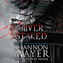 Silver Staked: The Blood Borne Series, Book 1