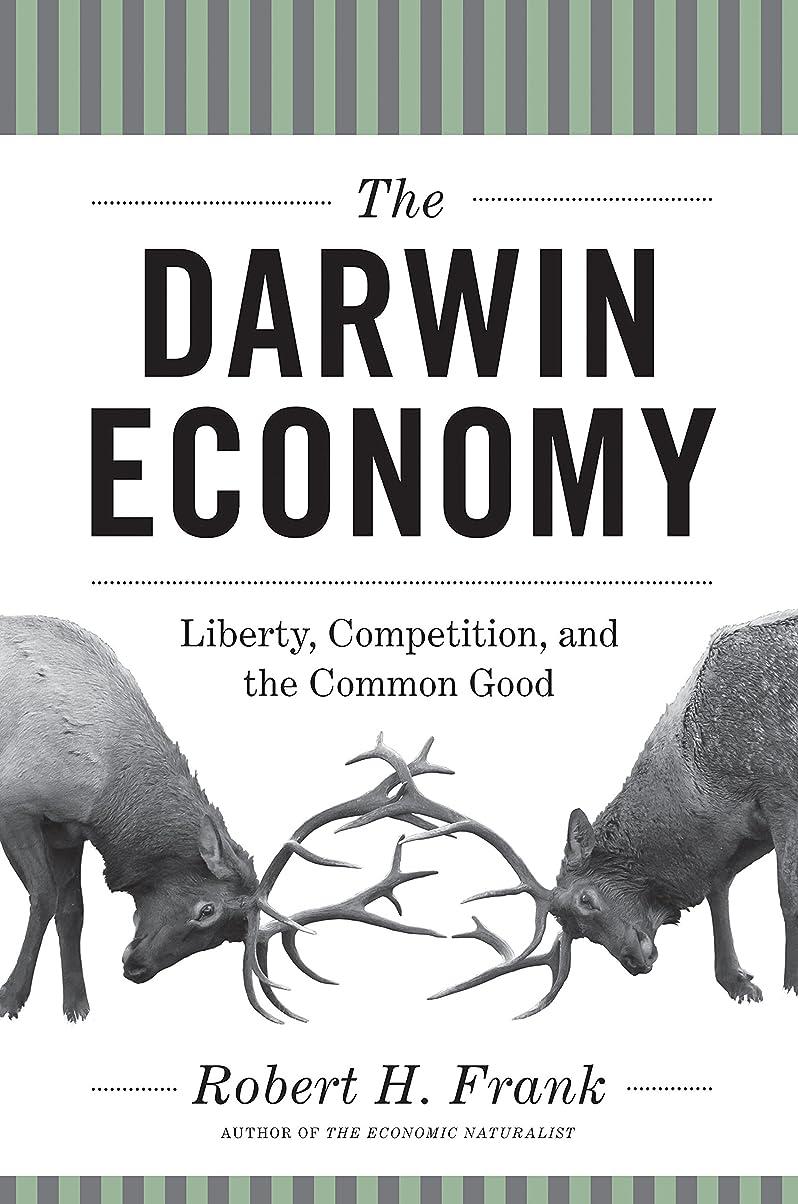 クリープどうやって説明するThe Darwin Economy: Liberty, Competition, and the Common Good (English Edition)