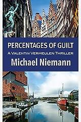Percentages of Guilt Kindle Edition
