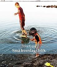 Små hverdags blik (Danish Edition)