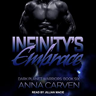 Infinity's Embrace: Dark Planet Warriors Series, Book 6