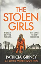 The Stolen Girls: A totally gripping thriller with a twist you won't see coming (Detective Lottie Parker) (Volume 2)