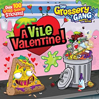 The Grossery Gang: A Vile Valentine