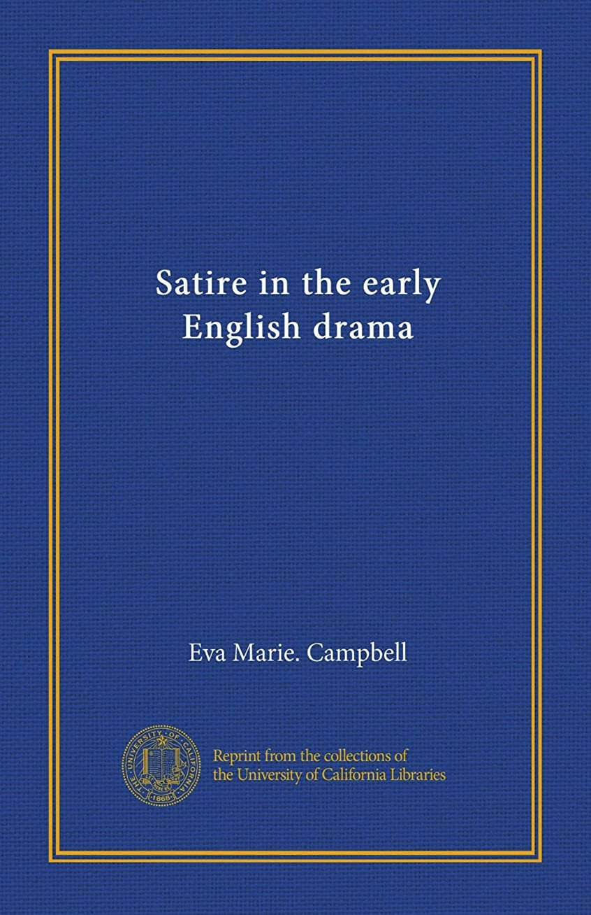オークランド横に油Satire in the early English drama