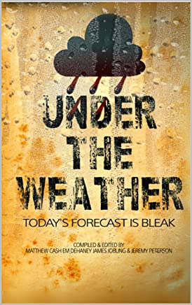 Under The Weather (English Edition)