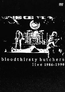 bloodthirsty butchers live 1986-1990 [DVD]