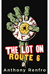 The Lot on Route 6 Kindle Edition