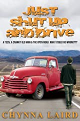 Just Shut Up and Drive Kindle Edition