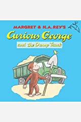 Curious George and the Dump Truck Kindle Edition