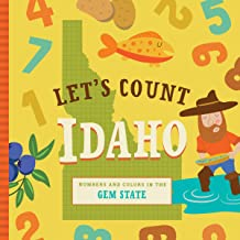 Let's Count Idaho: Numbers and Colors in the Gem State (Let's Count Regional Board Books)
