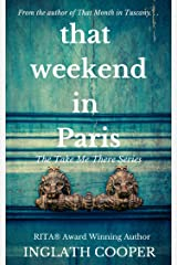 That Weekend in Paris (Take Me There) Kindle Edition