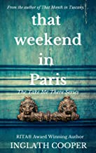 That Weekend in Paris (Take Me There(Stand-alone) Book 3)
