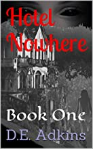 Hotel Nowhere: Book One