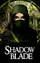 Shadow Blade (LitRPG: Shadow For Hire Book 4)