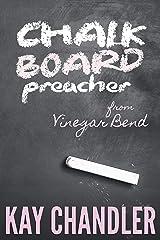 Chalkboard Preacher from Vinegar Bend (Vinegar Bend Series Book 1) Kindle Edition