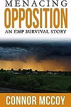 MENACING OPPOSITION : An EMP Survival story (DISRUPTIVE SHOCK Book 2)