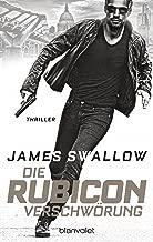 Die Rubicon-Verschwörung: Thriller (Marc Dane 1) (German Edition)