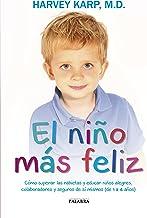 El niño más feliz (Educación y familia) (Spanish Edition)