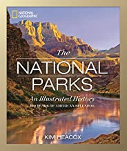 National Geographic The National Parks: An Illustrated History PDF