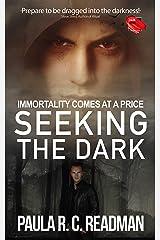 Seeking the Dark Kindle Edition