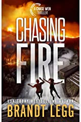 Chasing Fire (Chase Wen Thriller) Kindle Edition