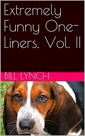 Extremely Funny One-Liners, Vol. II (English Edition)