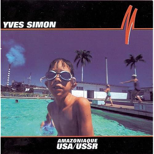 USA/USSR de Yves Simon sur Amazon Music - Amazon.fr