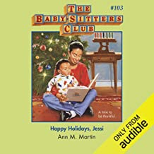 Happy Holidays, Jessi: The Baby-Sitters Club, Book 103