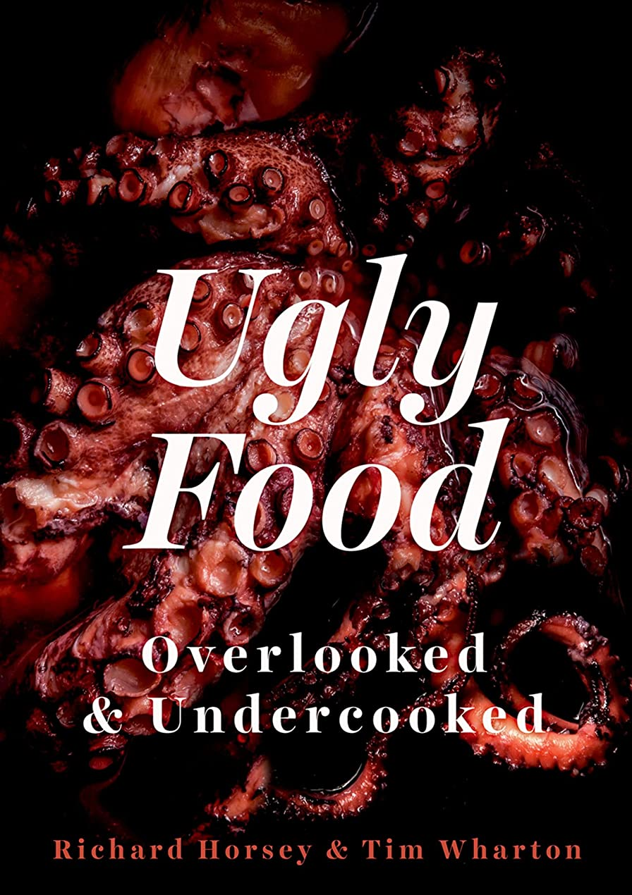 帰るストライクジョージバーナードUgly Food: Overlooked and Undercooked (English Edition)