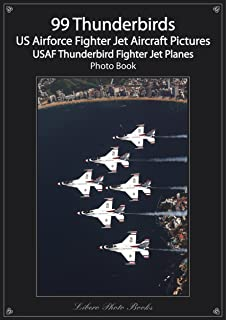 99 Thunderbirds - US Airforce Fighter Aircraft Pictures, USAF Thunderbird Fighter Jet Planes, Military Air Show Planes pho...